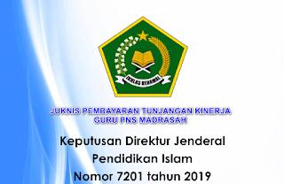 Juknis Pembayaran Tukin tunjangan kinerja Guru PNS kepala sekolah dan pengawas pada Madrasah Tahun 2019 unduh file pdf