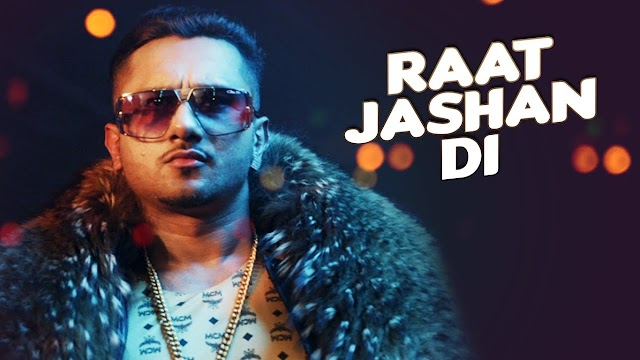 Raat Jashan Di Lyrics - Honey Singh, Jasmine Sandlas- Zorawar Movie Song