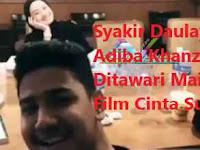 Syakir Daulay dan Adiba Ditawari Main Film Cinta Subuh