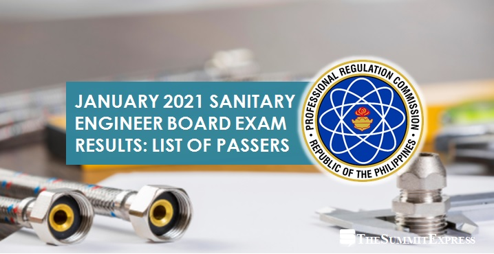 FULL RESULTS: January 2021 Sanitary Engineer board exam list of passers