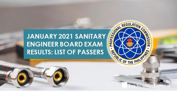 FULL RESULTS: January 2021 Sanitary Engineer board exam list of passers