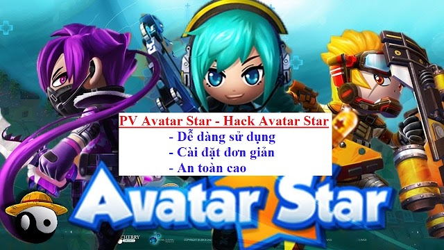 Hack Avatar Star - PV Avatar Star VIP 4.6 - SIÊU VIP CÓ MENU