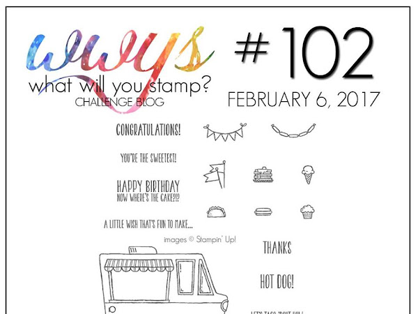 What Would You Stamp Challenge #102! Tasty Trucks