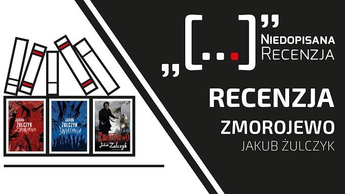 Zmorojewo – Jakub Żulczyk