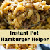 Instant Pot Hamburger Helper