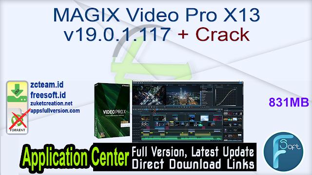 MAGIX Video Pro X13 v19.0.1.117 + Crack_ ZcTeam