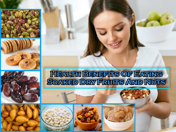 benefits of eating soaked dry fruits and nuts