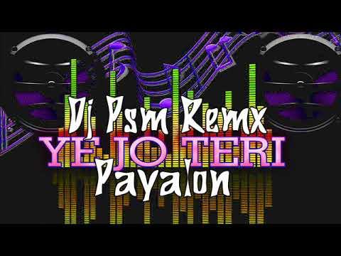 Ye Jo Teri Payalon Ki Chan Chan He 36garhdj.in Dj Psm Remix