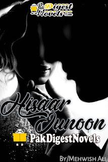 Hisaar-E-Junoon Complete Novel By Mehwish Ali