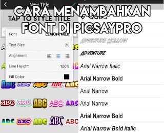 Cara Menambahkan font di picsaypro dengan mudah