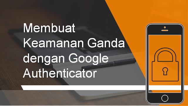 Cara Membuat Keamanan Ganda di Akun Instagram dengan Google Authenticator