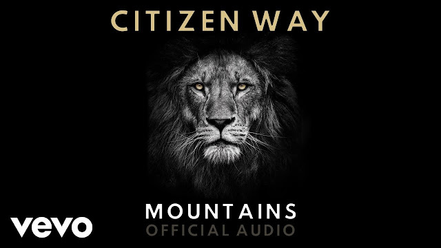 Citizen Way - Mountains Lyrics