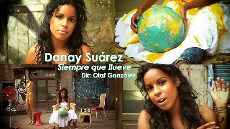 Danay Suárez - ¨Siempre que llueve¨ - Videoclip - Dirección: Olaf González. Portal Del Vídeo Clip Cubano