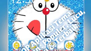 3 Top Aplikasi Tema Doraemon : Populer, Lucu, Terbaru & Terbaik