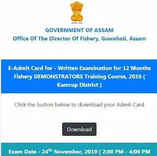 Fishery Dept Assam Admit Card-12 Months Demonstrator Training Course 2018-2019