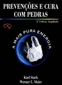 PREVENÇÕES E CURA COM PEDRAS - II