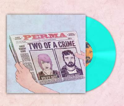 perma two of a crime vinyl