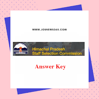 HPSSC Answer Key 2019 for Clerks, Food Safety Officer, Lab Assistant, TGT, Driver & Assistant Programmer