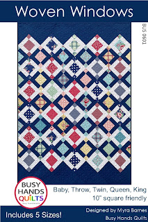 Woven Windows Quilt Pattern by Myra Barnes of Busy Hands Quilts