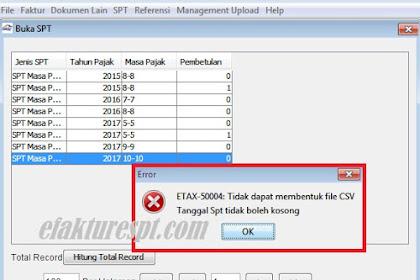 Buat CSV e-Faktur Error ETAX-50004 : Tidak Dapat Membentuk File CSV