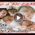 mi amada familia que alegria es compartir mi vida con ustedes, los amo con todo mi corazon