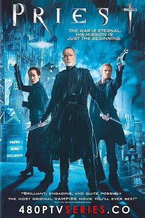 Priest (2011) Full Hindi Dual Audio Movie Download 480p 720p Bluray
