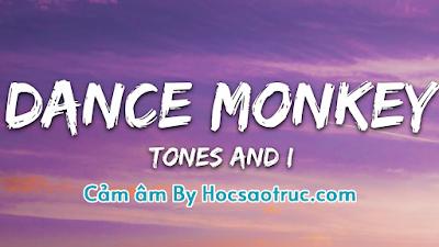 Cảm âm Dance Monkey | Bản Nhạc Titok hay nhất thời đại
