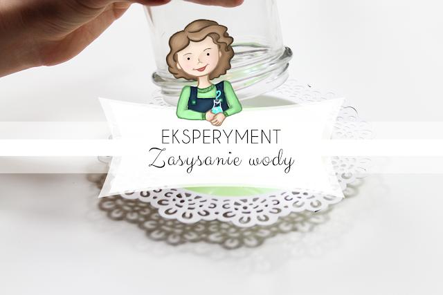 Eksperyment - zasysanie wody