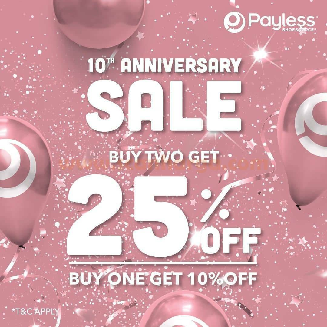PAYLESS 10Th ANNIVERSARY SALE! Promo Buy Two Get 25% or Buy 1 Get 10% Off