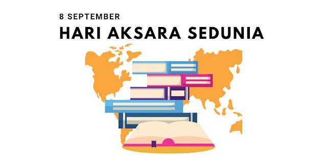 Sejarah Hari Aksara Internasional 8 September