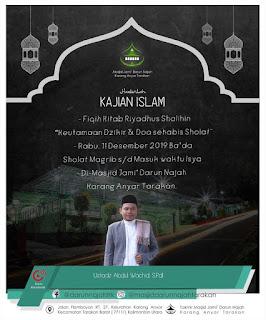 Hadirilah Kajian Islam Kitab Riyadhus Shalihin di Masjid Masjid Darun Najah Karang Anyar Tarakan 20191211 - Kajian Sunnah Tarakan