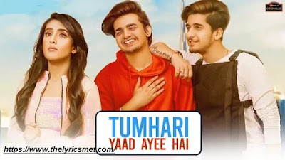 Tumhari Yaad Ayee Hai Song Lyrics | Bhavin,Sameeksha,Vishal|Palak Muchhal,Goldie S|Amjad Nadeem