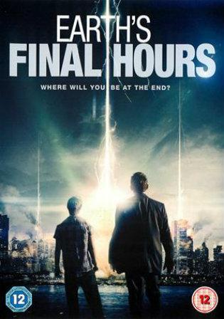 Earths Final Hours 2011 BRRip 700Mb Hindi Dual Audio 720p
