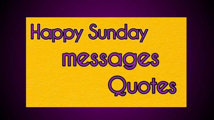 sunday quotes || happy sunday images,messages,wishes