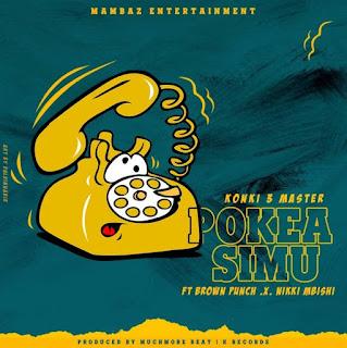 (New AUDIO) | Dudu Baya Ft Brown punch & Nikki Mbishi - Pokea Simu | Mp3 Download (New Song)