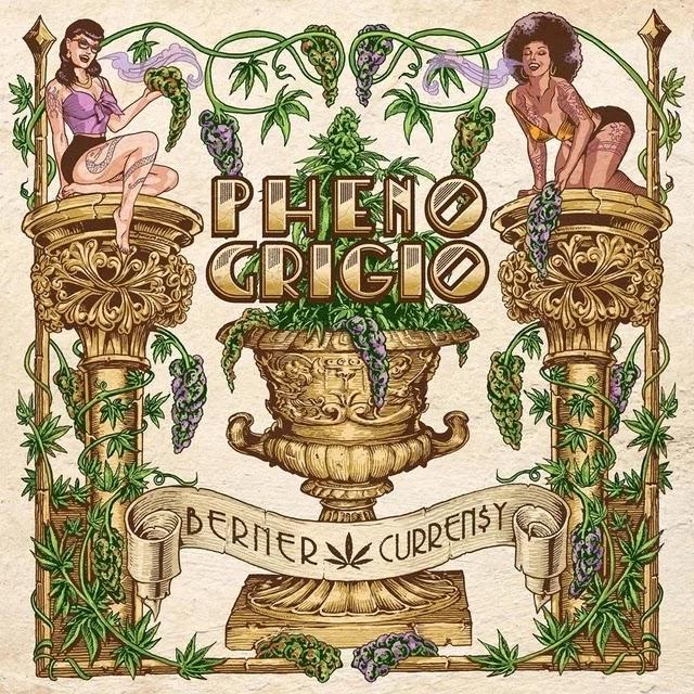 """Album: Berner x Curren$y """"Pheno Grigio"""""""