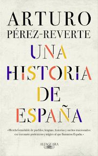 Libro Una Historia de España Arturo Perez Reverte