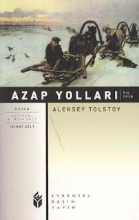 Aleksey Tolstoy - Azap Yolları 2.Cilt - Yıl 1918