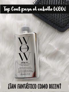 COLOR WOW (Top coat para el cabello) - ¿Tan fantástico como dicen?