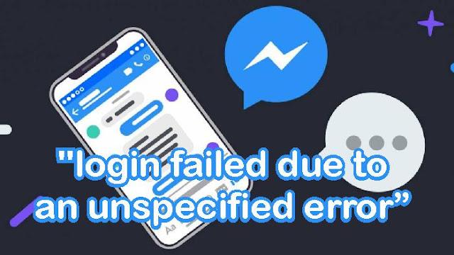 "Cara Mengatasi Error Facebook ""login failed due to an unspecified error"""