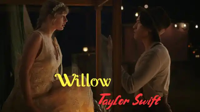 Willow (Lyrics) in English by Taylor Swift