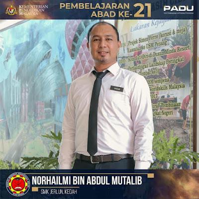 Guru Adiwira PAK21: Cikgu Norhailmi bin Abdul Mutalib [SMK Jerlun, Kedah]