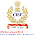 CISF Recruitment 2019  | Apply For 300 CISF Head Constable Jobs