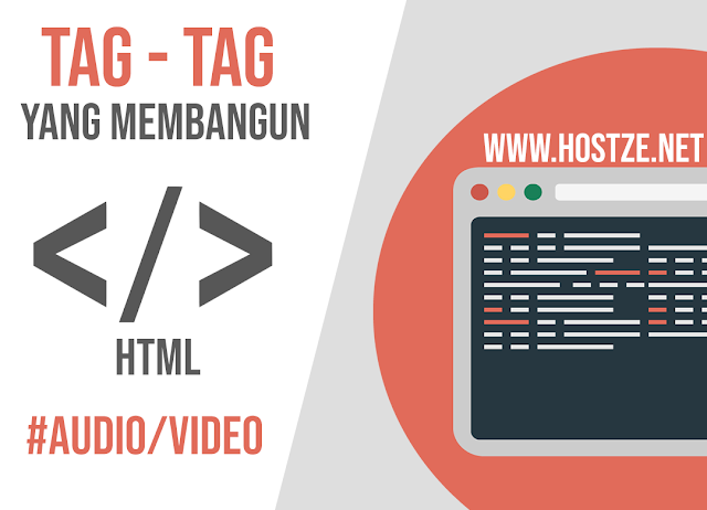Tag - Tag Yang Membangun HTML: Audio/Video - hostze.net
