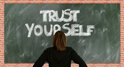 Trust yourself how to build self confidence