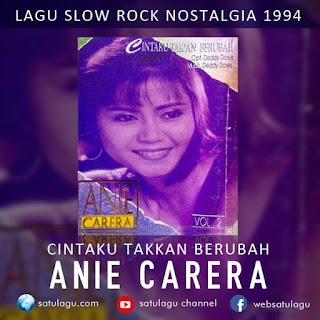 Download Anie Carera Cintaku Takkan Berubah Mp3 Full Album Rar (1994)