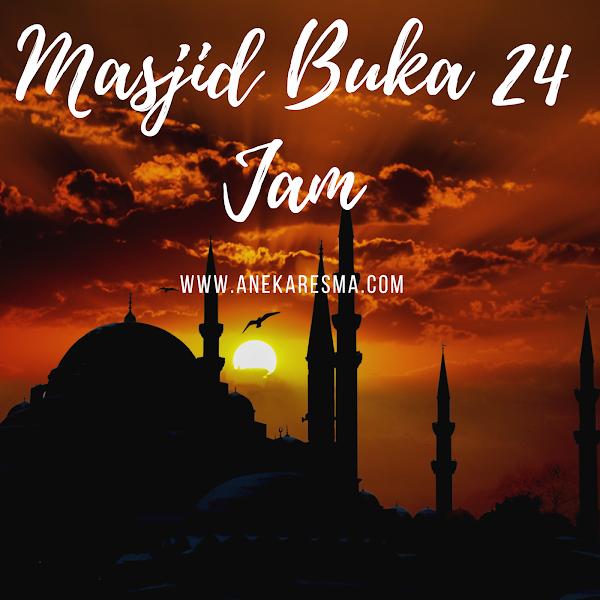 Bengkulu religius, Masjid Buka 24 Jam