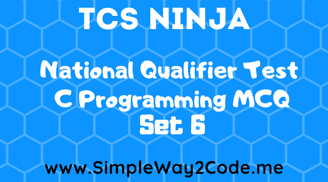 TCS C-MCQ Programming Set-6