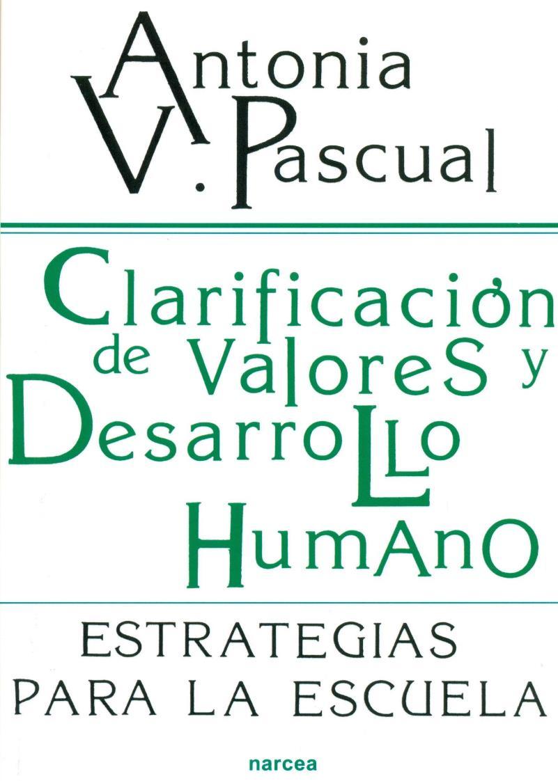 Clarificación de valores y desarrollo humano – Antonia V. Pascual Marina