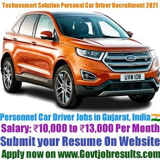 Technosmart Solution Personal Car Driver Recruitment 2021-22